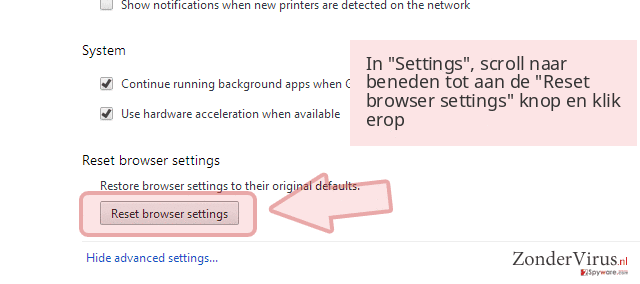 In 'Settings', scroll naar beneden tot aan de 'Reset browser settings' knop en klik erop